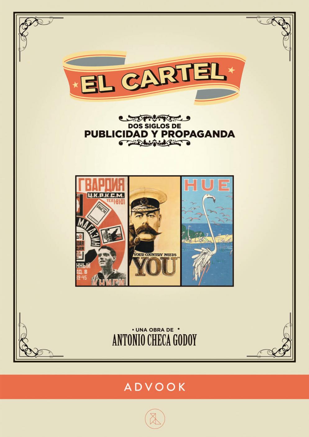 Portada del libro El cartel. Dos siglos de publicidad y propaganda