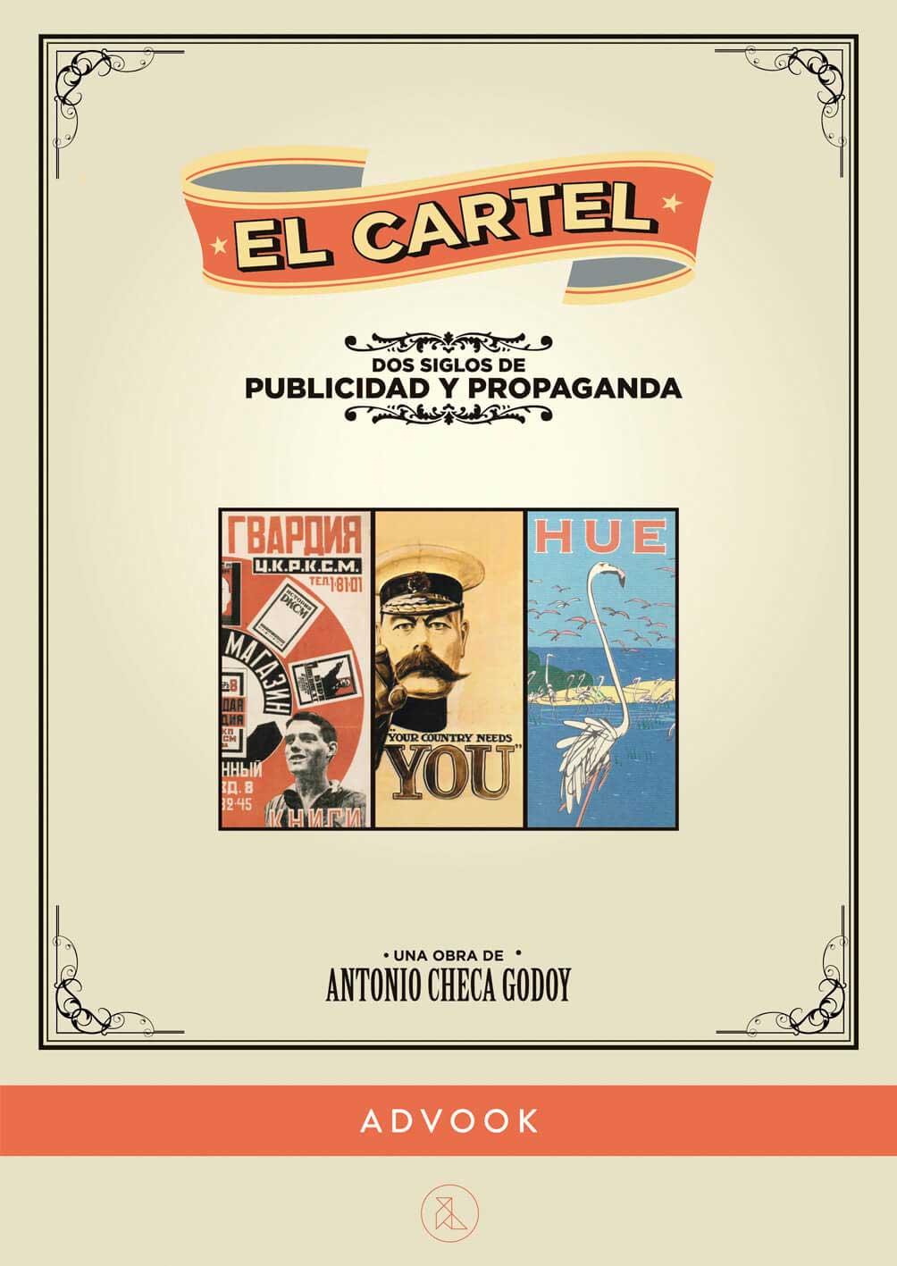 Portada El cartel. Dos siglos de publicidad y propaganda
